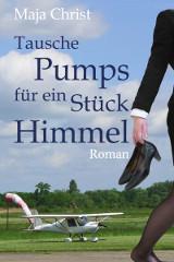 Cover Tausche Pumps für ein Stück Himmel © Maja Christ