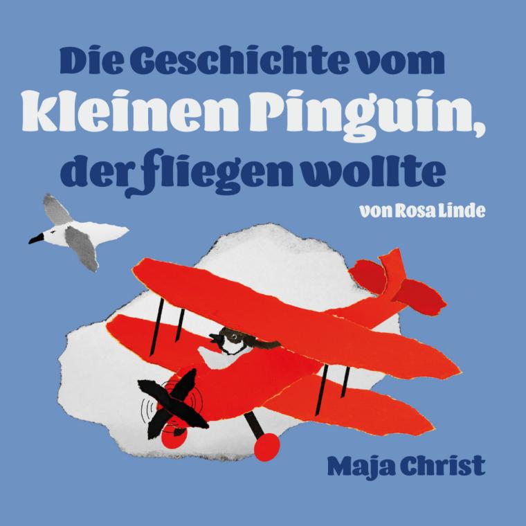 """Buch """"Die Geschichte vom kleinen Pinguin der fliegen wollte"""""""