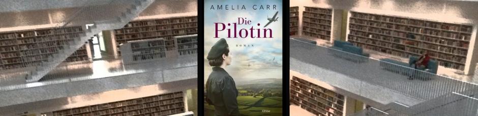 Amelia Carr: Die Pilotin